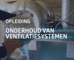 Onderhoud van ventilatiesystemen