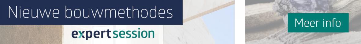 Banner voor Expert Session Nieuwe bouwmethodes. Klik voor meer info.