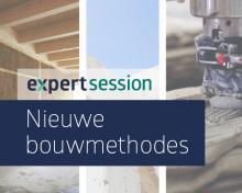 Teaser visual voor Expert Session met het onderwerp Nieuwe bouwmethodes